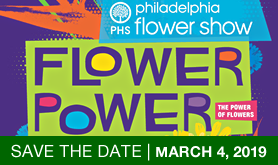 Save-the-Date: Philadelphia Flower Show 2019