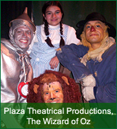 Plaza Theatrical Productions, The Wizard of Oz